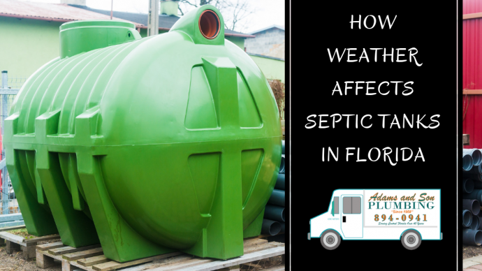 Septic Tank Maintenance, Septic Tanks and Weather, Florida Septic Tanks, Orlando Plumber