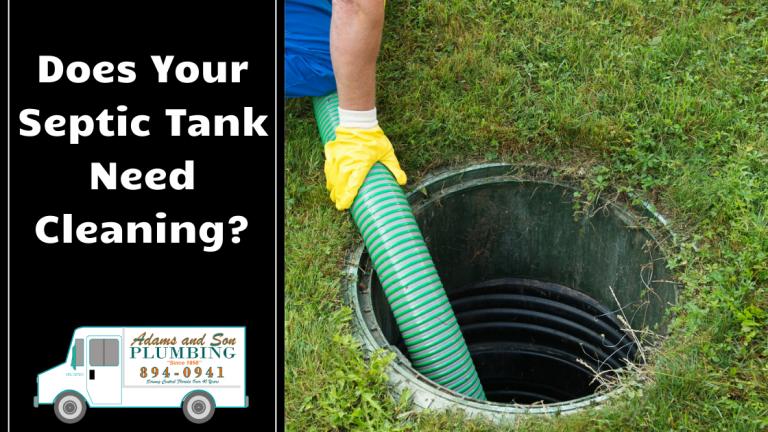 Does Your Septic Tank Need Cleaning? | Adams and Son ...