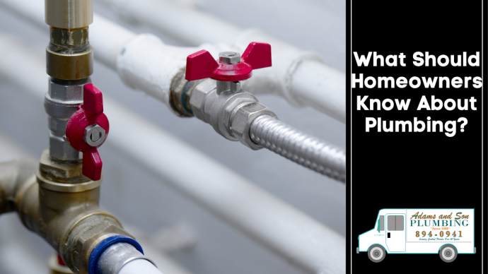 What Should Homeowners Know About Plumbing?
